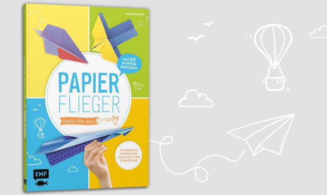 tppd-emf-papierflieger-hoeher-schneller-weiter-bastelbuch