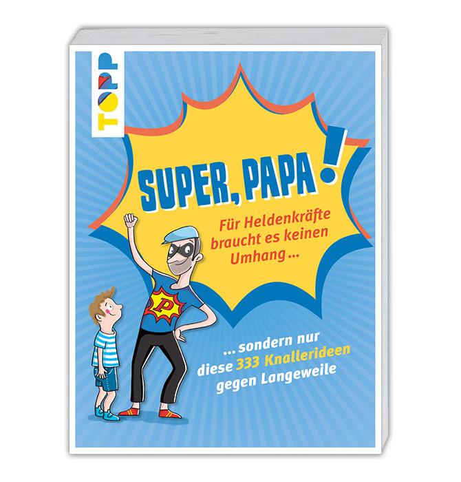 tppd-super-papa-buch-333-knallerideen-gegen-langeweile-01