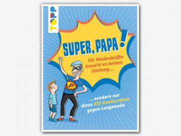 tppd-portfolio-teaser-super-papa-buch-333-knallerideen-gegen-langeweile